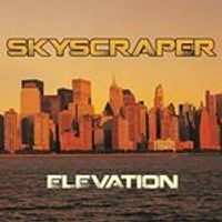 Skyscraper - Elevation (Music CD)