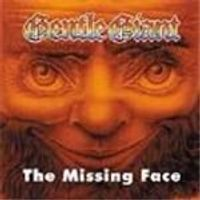 Gentle Giant - Missing Face (Music Cd)