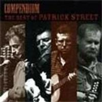 Patrick Street - Compendium (The Best Of Patrick Street)