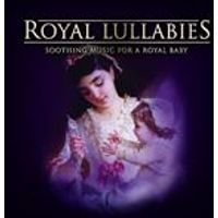 Royal Lullabies: Soothing Music for a Royal Baby (Music CD)