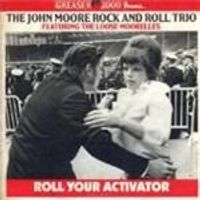 John Moore Rock And Roll Trio (The) - Roll Your Activator Vol.1 (Music CD)