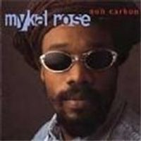 Mykal Rose - Nuh Carbon