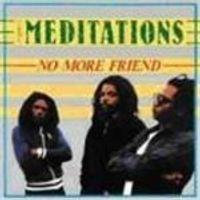 Meditations - No More Friend