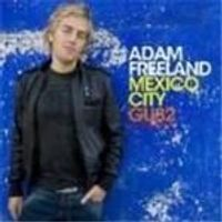 Various Artists - Mexico City (Compiled By Adam Freeland)