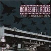 Bombshell Rocks - The Conclusion (Music CD)