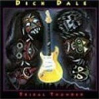 Dick Dale - Tribal Thunder