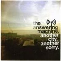 Answering Machine (The) - Another City Another Sorry (Music CD)