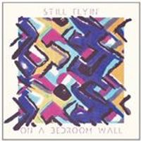 Still Flyin - On a Bedroom Wall (Music CD)