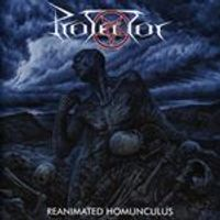 Protector - Reanimated Homunculus (Music CD)