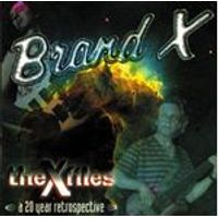Brand X - X-Files (A 20 Year Retrospective) (Music CD)