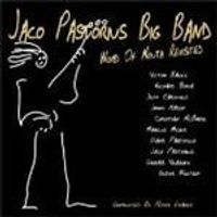 Jaco Pastorius Big Band (The) - Word Of Mouth Revisited