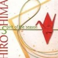Hiroshima - Spirit Of The Season