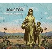 Mark Lanegan - Houston (Publishing Demos 2002) (Music CD)