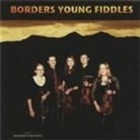 BORDERS YOUNG FIDDLES - BORDERS TRADITIONS