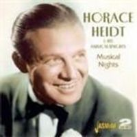 Horace Heidt & His Musical Knights - Musical Nights