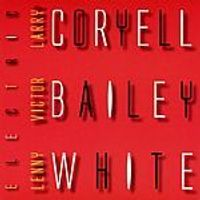 Coryell/Bailey/White - Electric (Music CD)