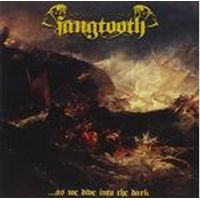 Fangtooth - ...As We Dive Into the Dark (Music CD)