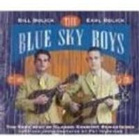 BLUE SKY BOYS - Very Best Of Classic Country, The [Remastered]
