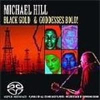 Michael Hill - Black Gold And Goddesses Bold
