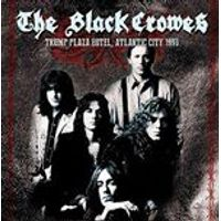 Black Crowes (The) - Trump Plaza Hotel, Atlantic City 1990 (Live Recording) (Music CD)
