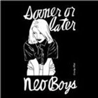 Neo Boys - Sooner or Later (Music CD)