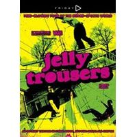 Jelly Trousers