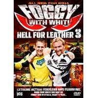 Hell For Leather 3 - Foggy With Whit
