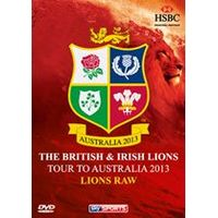 British And Irish Lions Tour To Australia 2013 - Lions Raw (Behind The Scenes Documentary)