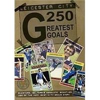 Leicester City - 250 Greatest Goals