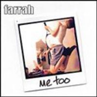 Farrah - Me Too (Music CD)