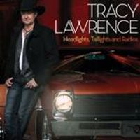 Tracy Lawrence - Headlights, Taillights And Radios (Music CD)