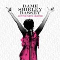 Shirley Bassey - Get the Party Started (Music CD)