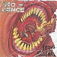 Vio-Lence - Eternal Nightmare (Music CD)