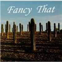 Fancy That - Fancy That (Music CD)