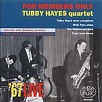 Tubby Hayes Quartet - For Members Only (Music CD)