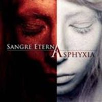 Sangre Eterna - Asphyxia (Music CD)