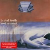 Brutal Truth - Need To Control (Deluxe Digi Pack) (Music CD)