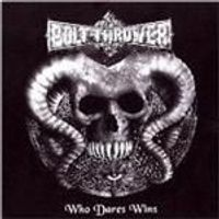 Bolt Thrower - Who Dares Wins (Music CD)