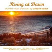 Rising at Dawn: Chamber Music with Brass by Carson Cooman (Music CD)