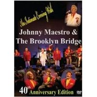 Johny Maestro And The Brooklyn Bridge