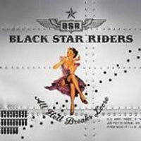 Black Star Riders - All Hell Breaks Loose (Special Edition CD/DVD) (Music CD)