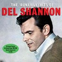 Del Shannon - The Runaway Hits Of Del Shannon (Music CD)