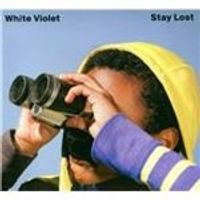 White Violet - Stay Lost (Music CD)