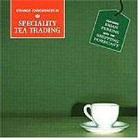 Various Artists - Strange Coincidences In Speciality Tea Trading (Music CD)