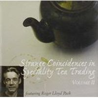 Various Artists - Strange Coincidences In Speciality Tea Trading Vol.2