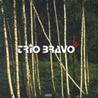 Trio Bravo+ - Trio Bravo+ (Music CD)