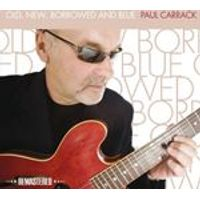 Paul Carrack - Old, New, Borrowed and Blue (Music CD)