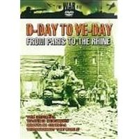 D-Day To VE-Day - From Paris To The Rhine