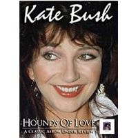 Kate Bush - Hounds Of Love - Under Review