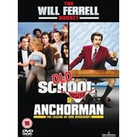 Anchorman - The Legend of Ron Burgundy / Old School